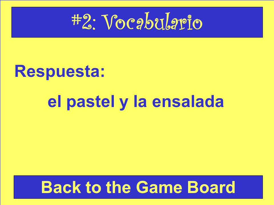 Pregunta: Write the name of the food items: Check Your Answer #2: Vocabulario