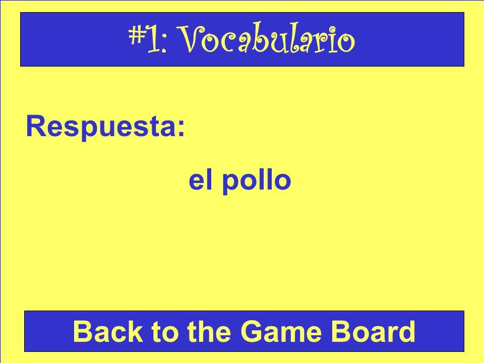 Respuesta: el pastel y la ensalada Back to the Game Board #2: Vocabulario