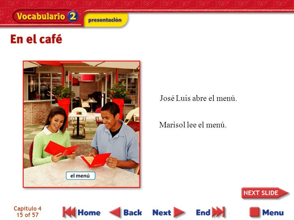 Capítulo 4 15 of 57 José Luis abre el menú. Marisol lee el menú.