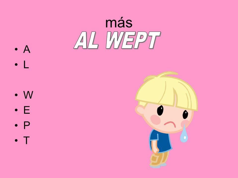 más A L W E P T