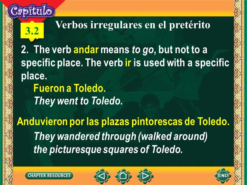 1 Verbos irregulares en el pretérito 3.