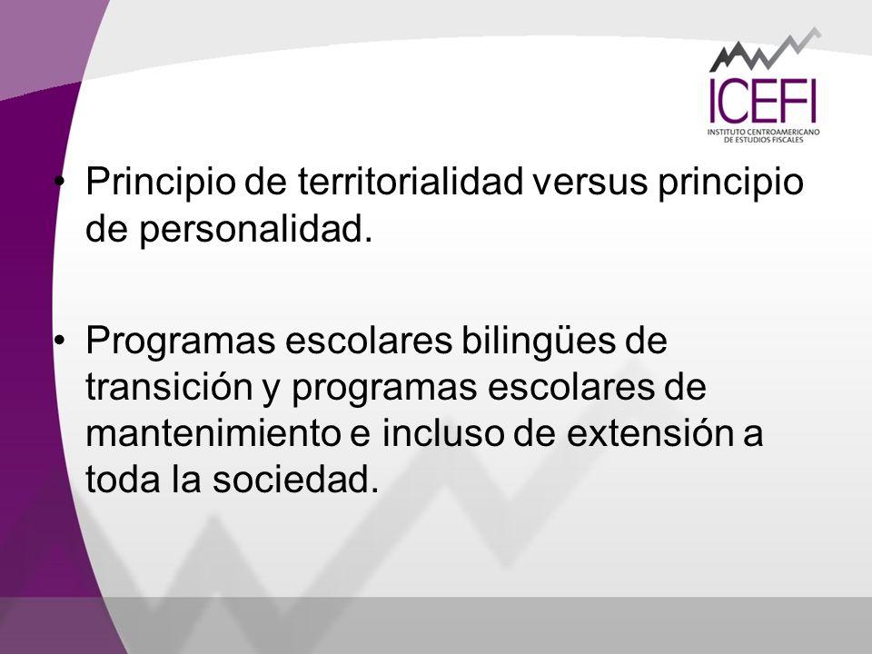 Principio de territorialidad versus principio de personalidad. Programas escolares bilingües de transición y programas escolares de mantenimiento e in