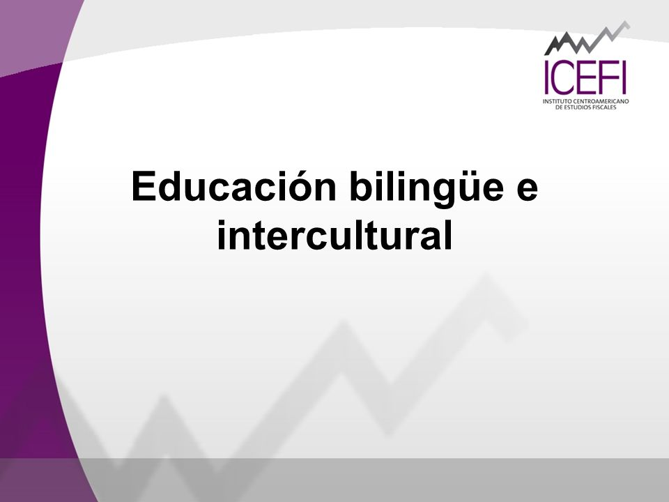 Educación bilingüe e intercultural