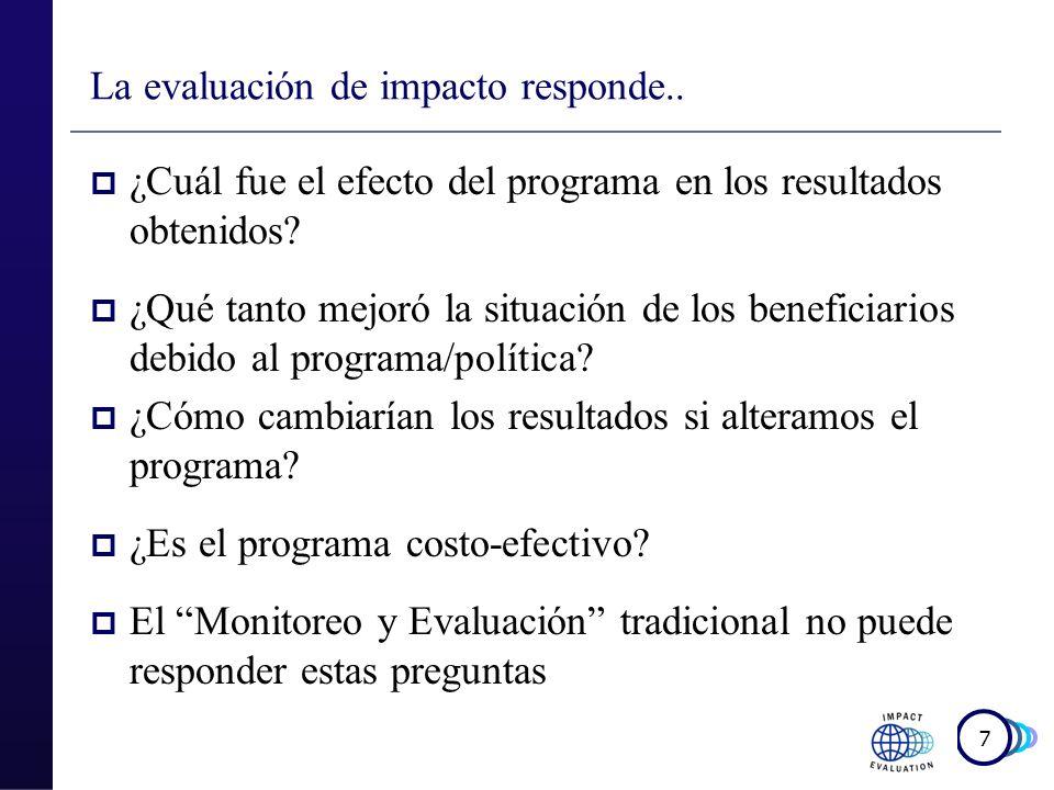 8 La evaluación de impacto responde..