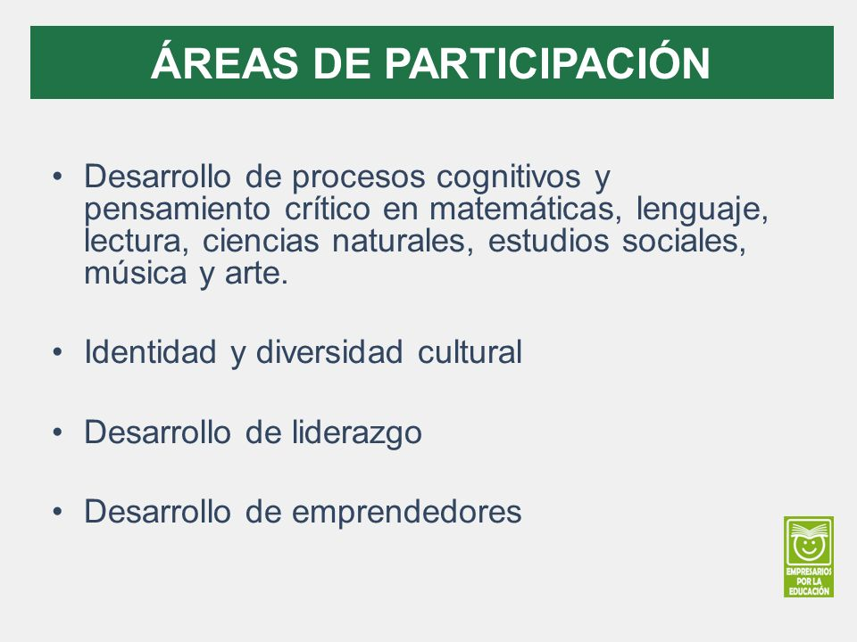 Desarrollo de procesos cognitivos y pensamiento crítico en matemáticas, lenguaje, lectura, ciencias naturales, estudios sociales, música y arte.