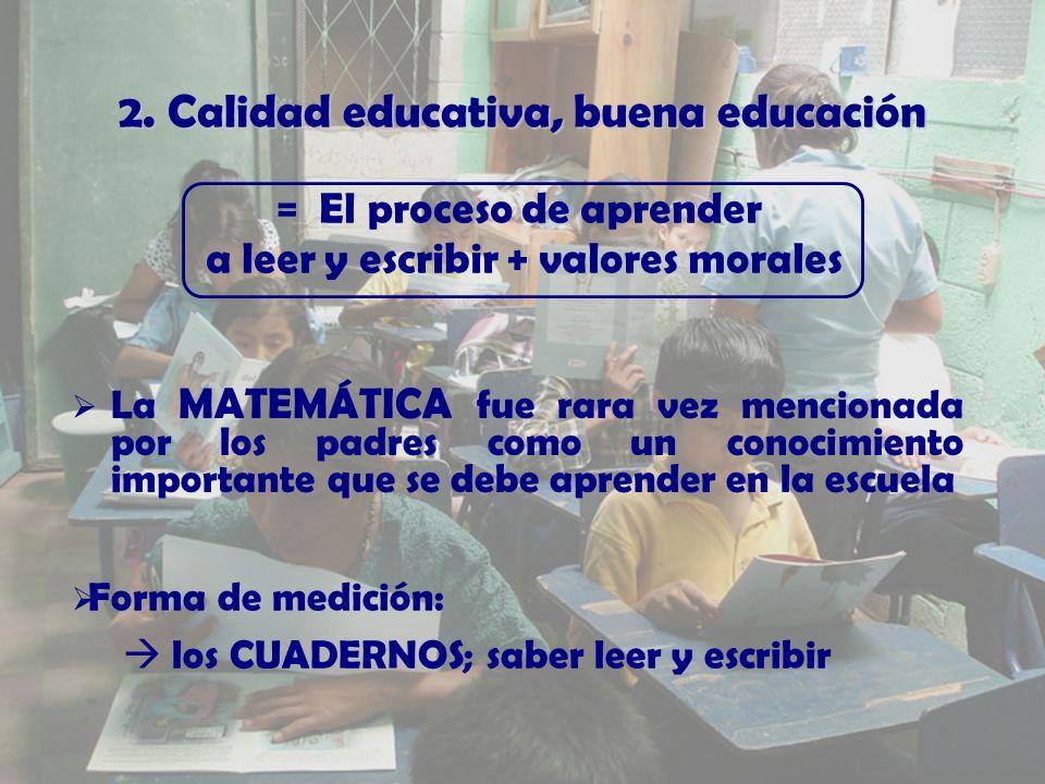 2. Calidad educativa, buena educacin 2.