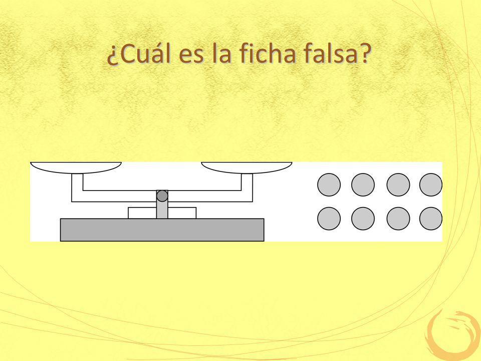¿Cuál es la ficha falsa?