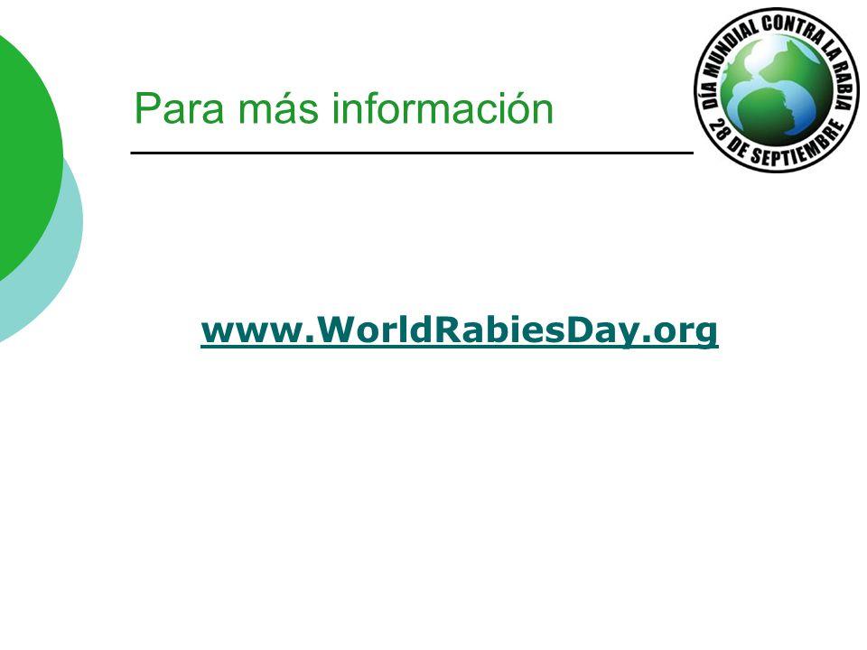 Para más información www.WorldRabiesDay.org