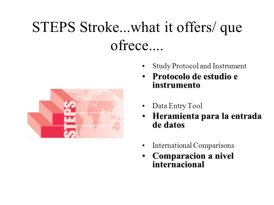STEPS Stroke...what it offers/ que ofrece....