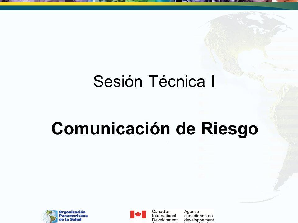 Sesión Técnica I Comunicación de Riesgo