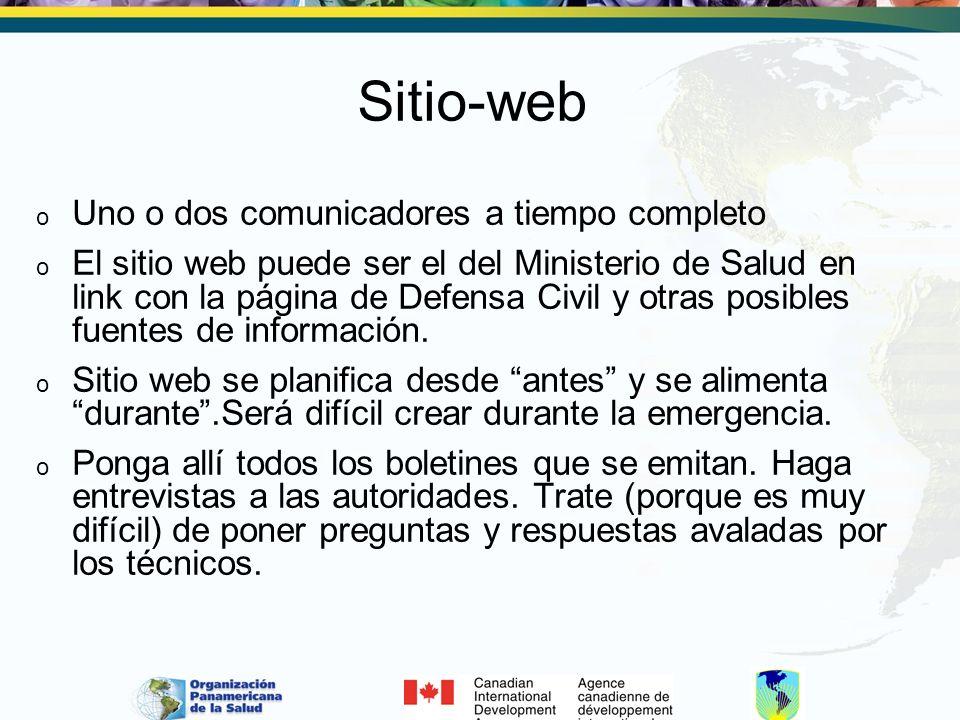 Sitio-web o Uno o dos comunicadores a tiempo completo o El sitio web puede ser el del Ministerio de Salud en link con la página de Defensa Civil y otras posibles fuentes de información.