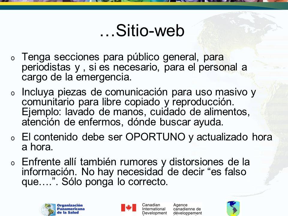 …Sitio-web o Tenga secciones para público general, para periodistas y, si es necesario, para el personal a cargo de la emergencia.