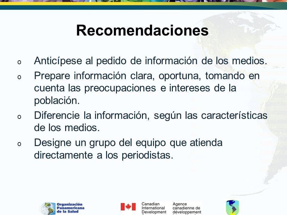 Recomendaciones o Anticípese al pedido de información de los medios.