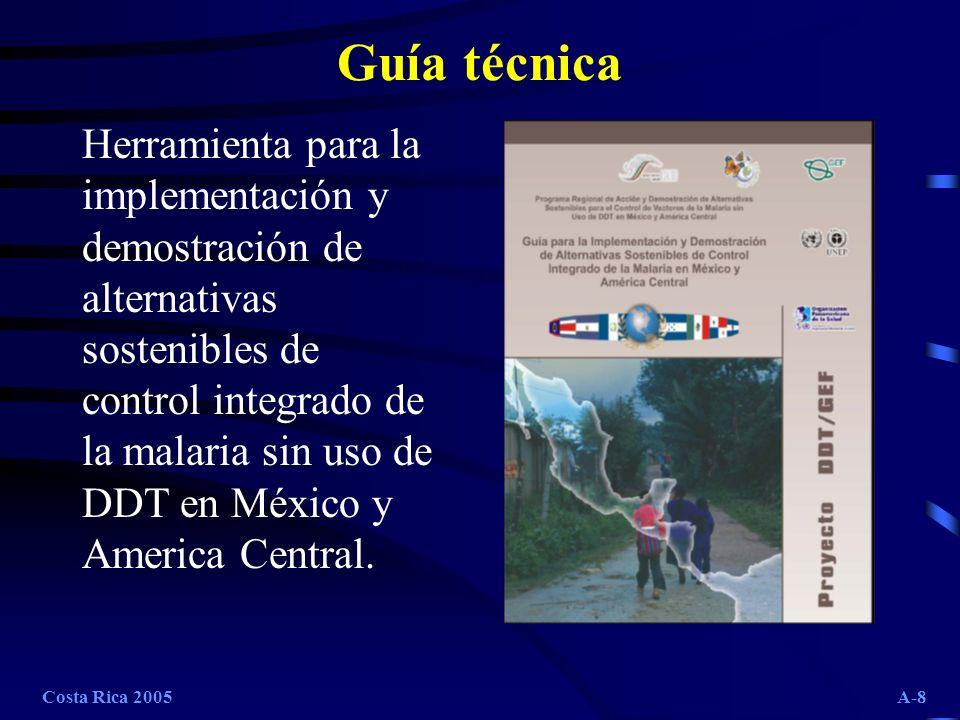 Costa Rica 2005A-9 Indicadores de línea de base Indicadores Demográficos Indicadores sociales Indicadores de recursos técnicos Indicadores de mortalidad Indicador de morbilidad Indicadores de control y vigilancia epidemiológica Indicadores Entomológicos Indicadores de participación comunitaria