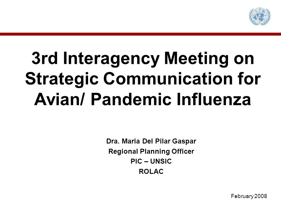 3rd Interagency Meeting on Strategic Communication for Avian/ Pandemic Influenza Dra.