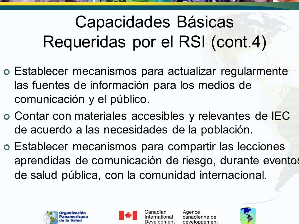 Capacidades Básicas Requeridas por el RSI (cont.4) Establecer mecanismos para actualizar regularmente las fuentes de información para los medios de co