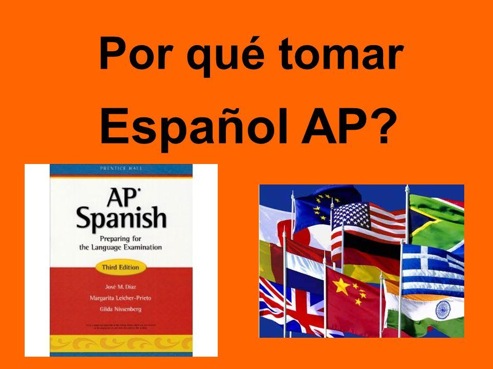 Por qué tomar Español AP?