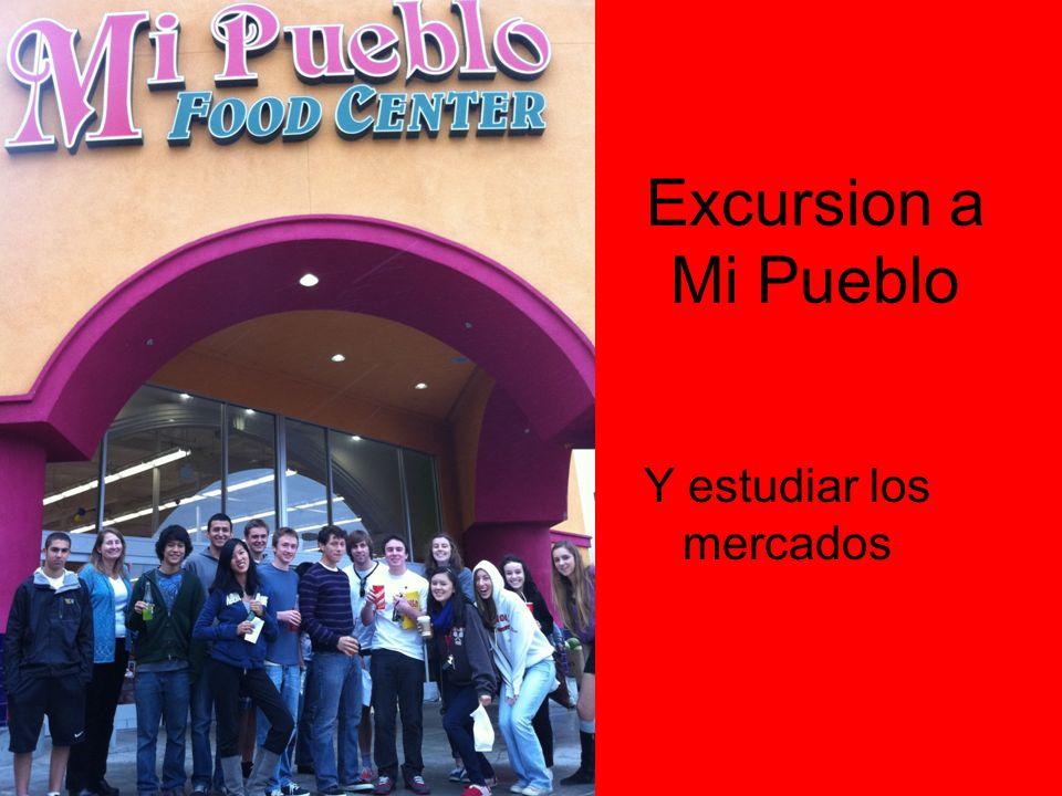 Excursion a Mi Pueblo Y estudiar los mercados