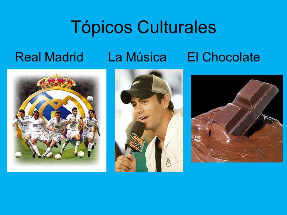 Tópicos Culturales Real Madrid La MúsicaEl Chocolate