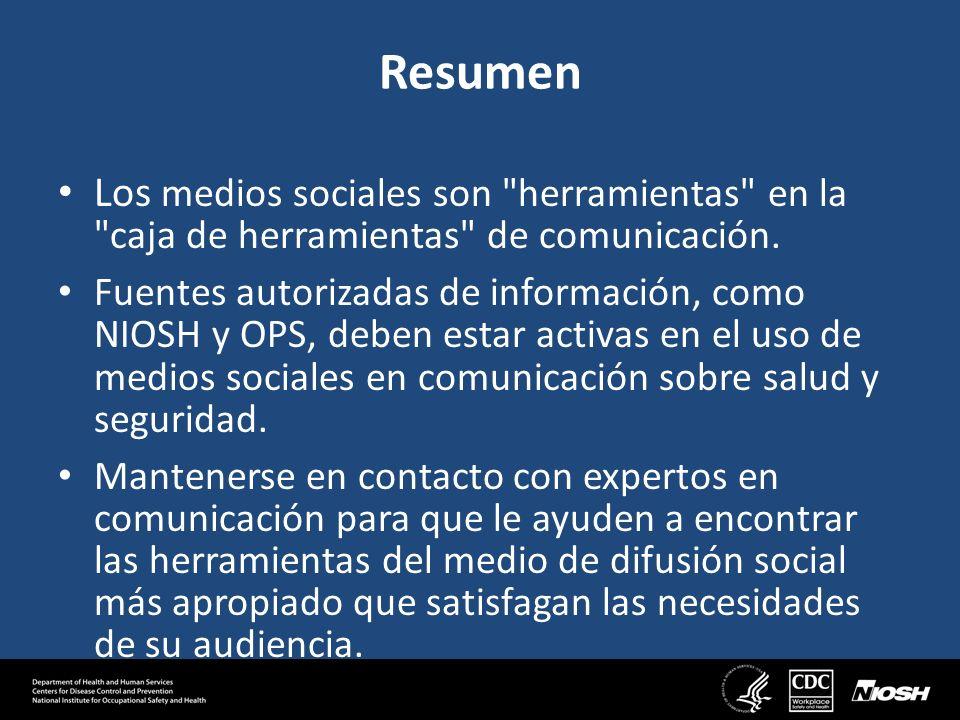 Resumen Los medios sociales son herramientas en la caja de herramientas de comunicación.
