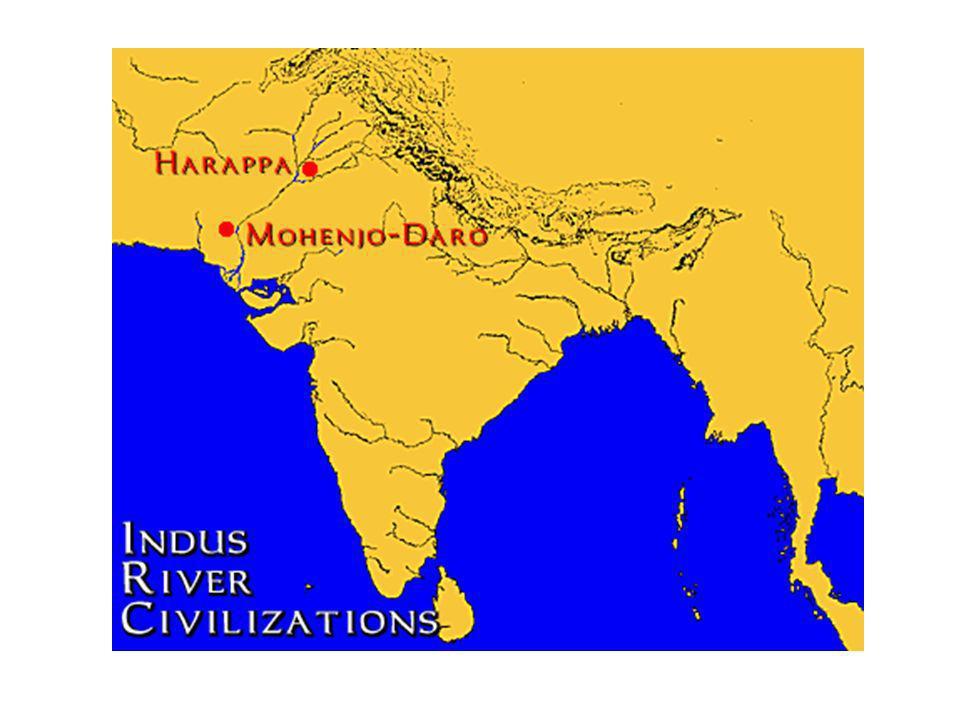Primeras Civilizaciones – Dos Ciudades – Harappa y Mohenjo-Daro Harappa y Mohenjo-Daro – cerca del Rio Indo Ciudades bien organizado Agricultura y Comercio Muchos dioses, incluyendo animales sagrados Declive por muchas causas