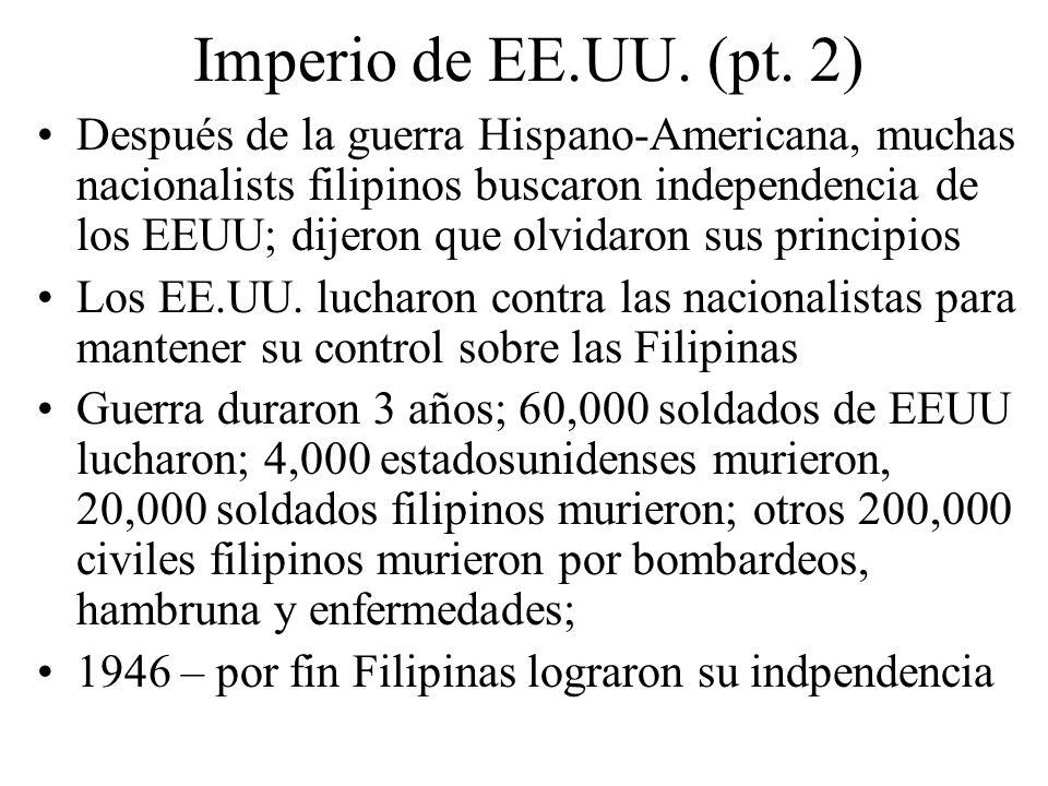 Imperio de EE.UU. (pt. 2) Después de la guerra Hispano-Americana, muchas nacionalists filipinos buscaron independencia de los EEUU; dijeron que olvida