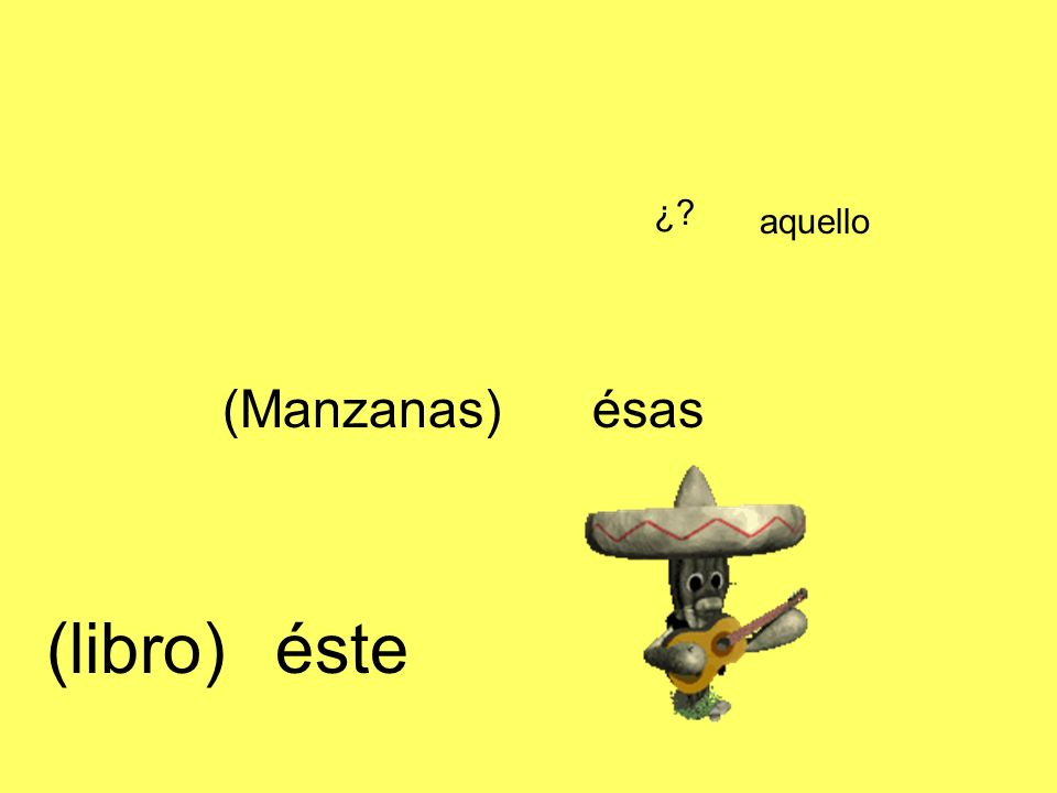 Neutral The pronoun form only has a neutral form to express the unknown or an idea: (these do not require accents) Esto Eso Aquello