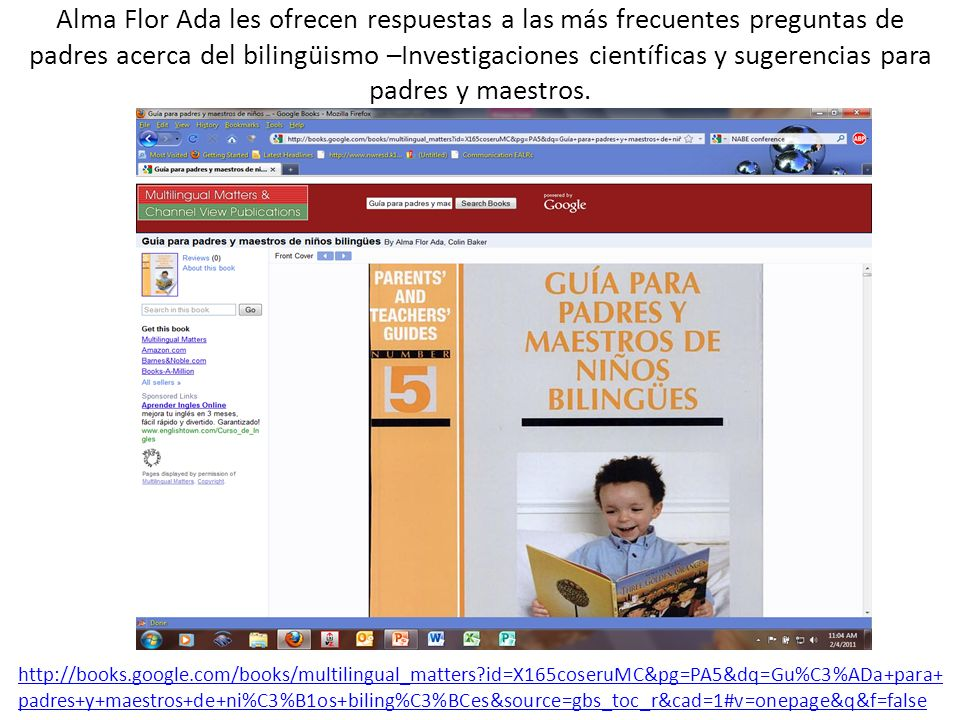 Alma Flor Ada les ofrecen respuestas a las más frecuentes preguntas de padres acerca del bilingüismo –Investigaciones científicas y sugerencias para p