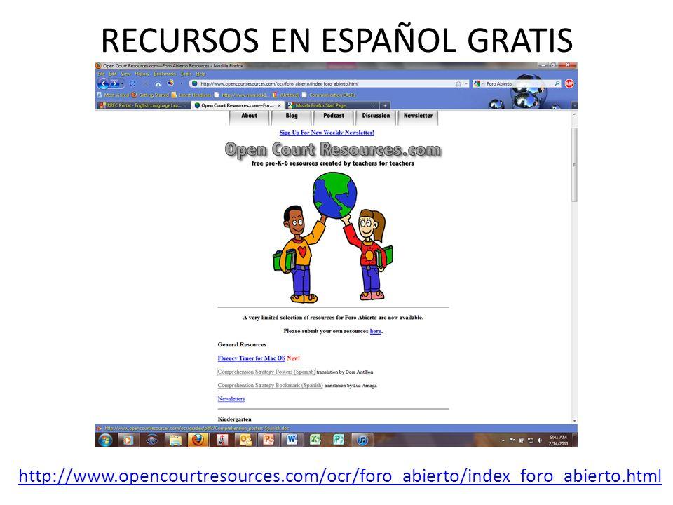 RECURSOS EN ESPAÑOL GRATIS http://www.opencourtresources.com/ocr/foro_abierto/index_foro_abierto.html