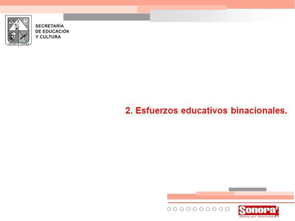 2. Esfuerzos educativos binacionales.