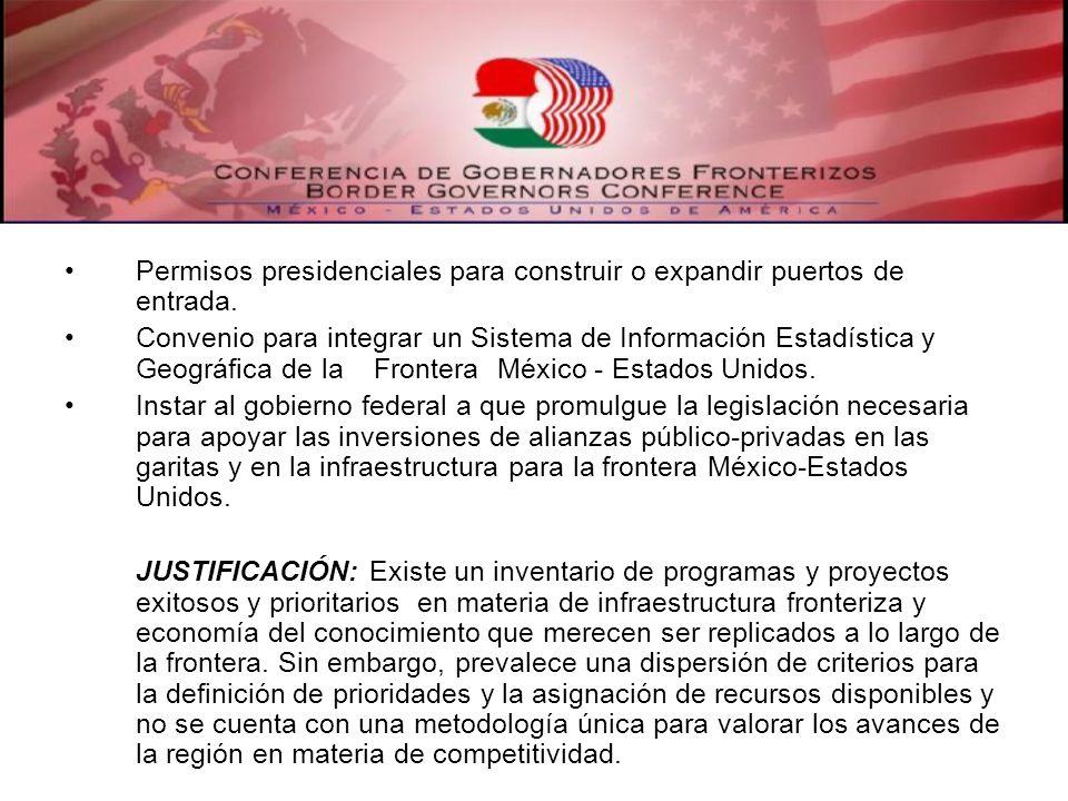 Permisos presidenciales para construir o expandir puertos de entrada. Convenio para integrar un Sistema de Información Estadística y Geográfica de la