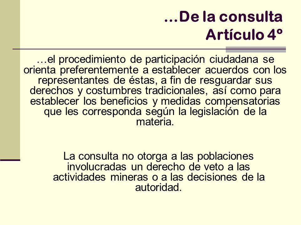 …De la consulta Artículo 4º …el procedimiento de participación ciudadana se orienta preferentemente a establecer acuerdos con los representantes de és