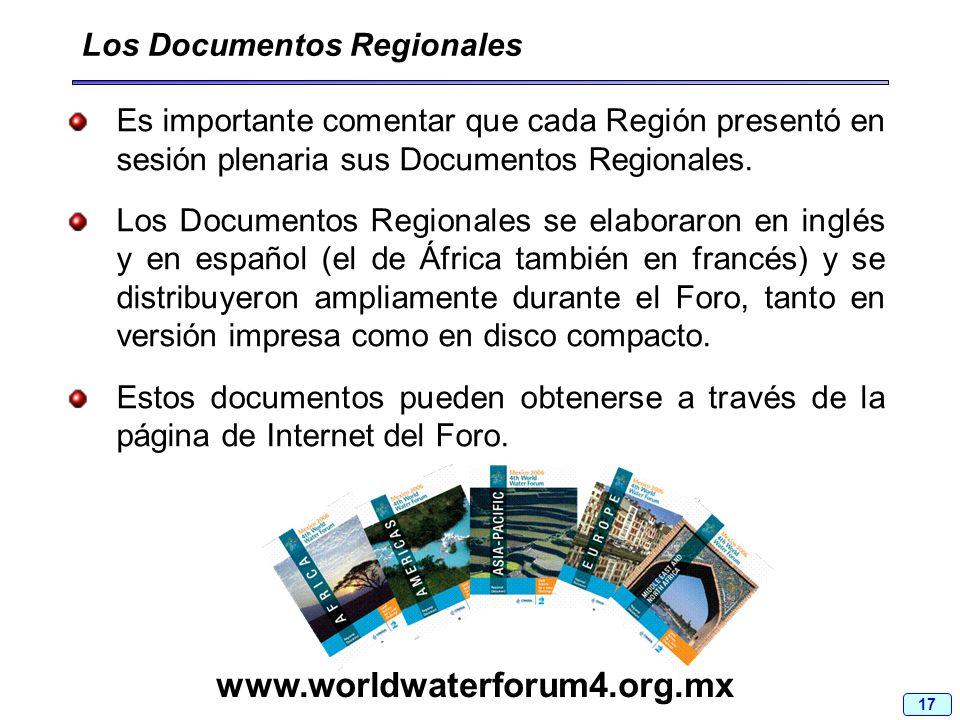 17 Es importante comentar que cada Región presentó en sesión plenaria sus Documentos Regionales. Los Documentos Regionales se elaboraron en inglés y e