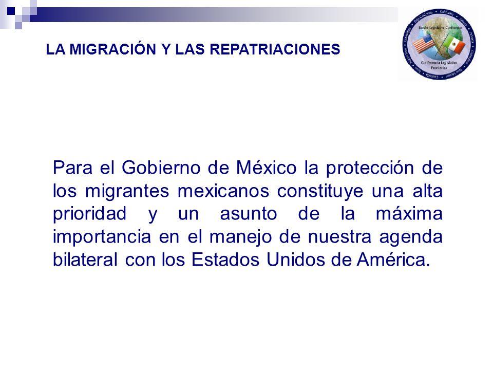 Para el Gobierno de México la protección de los migrantes mexicanos constituye una alta prioridad y un asunto de la máxima importancia en el manejo de
