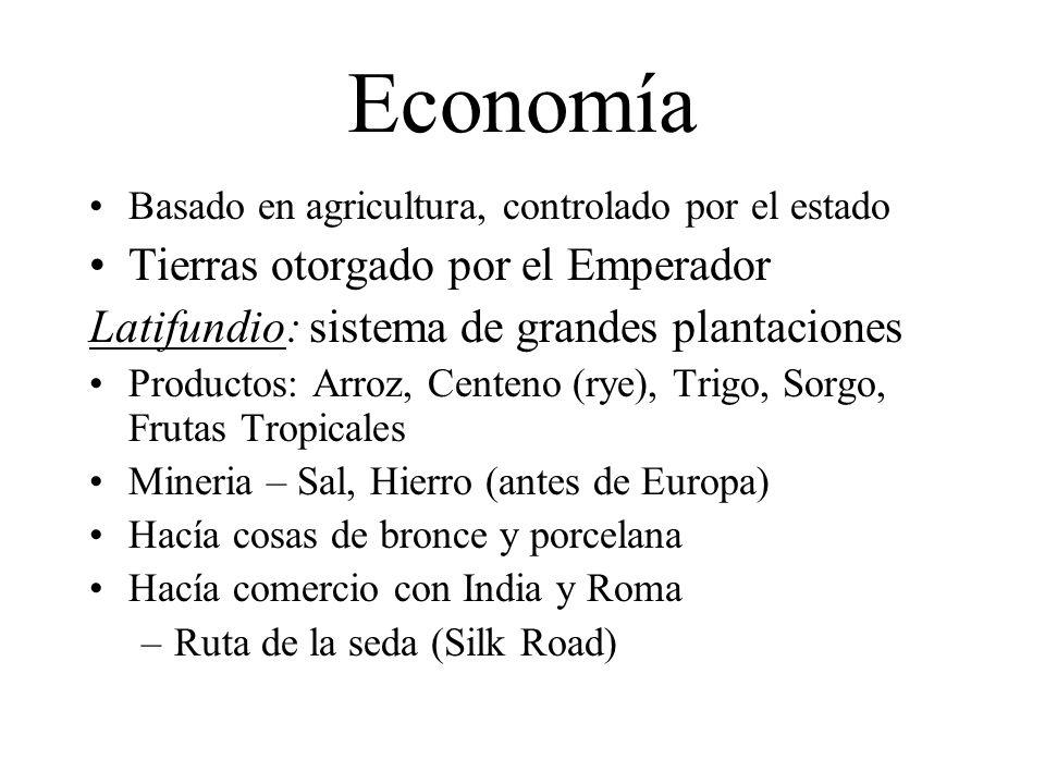 Economía Basado en agricultura, controlado por el estado Tierras otorgado por el Emperador Latifundio: sistema de grandes plantaciones Productos: Arro