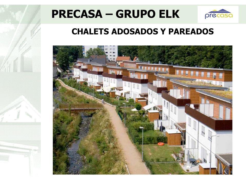 CHALETS ADOSADOS Y PAREADOS PRECASA – GRUPO ELK