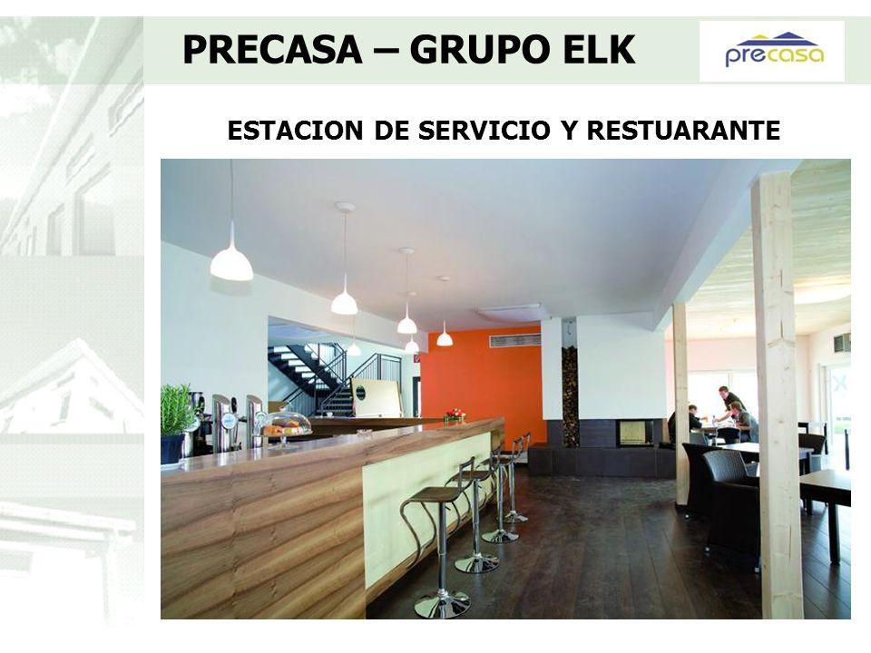ESTACION DE SERVICIO Y RESTUARANTE PRECASA – GRUPO ELK