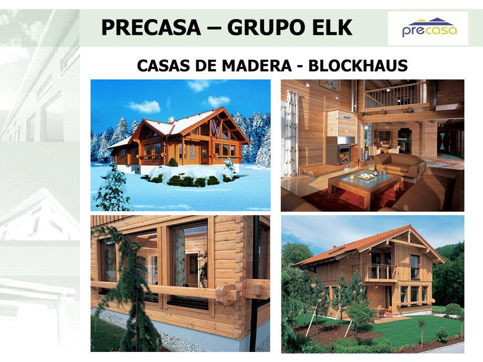 Ventanas de Madera de Triple acristalamiento PRECASA – GRUPO ELK Protección térmica: Ug = 0,7 W/m2 K.