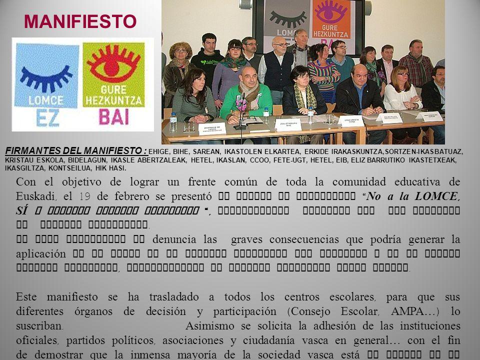 Con el objetivo de lograr un frente común de toda la comunidad educativa de Euskadi, el 19 de febrero se presentó en Bilbao el manifiesto No a la LOMC