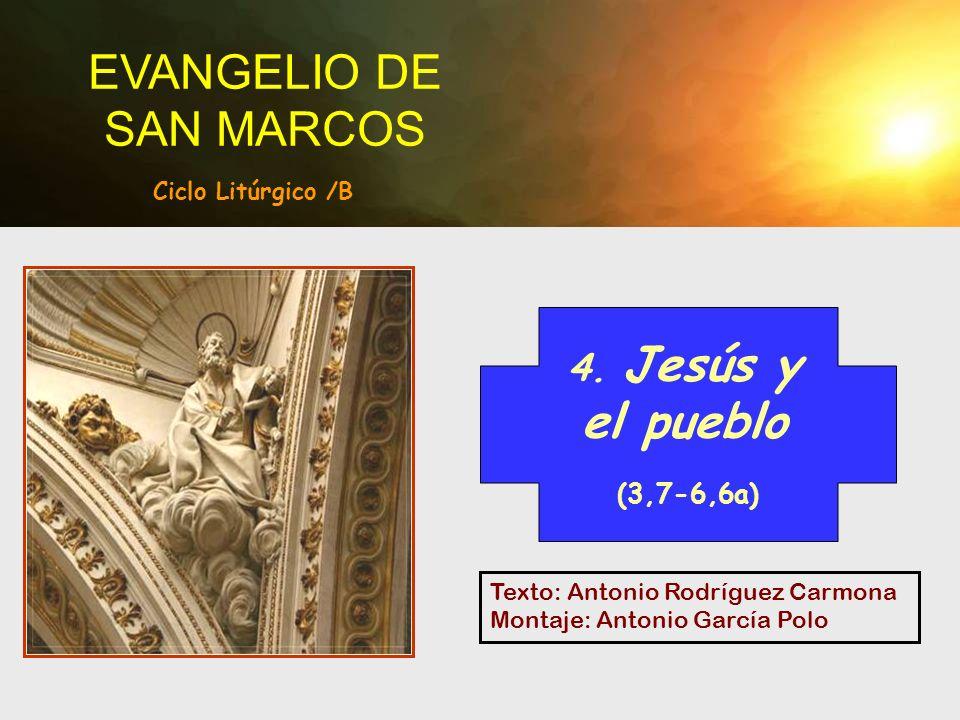Texto: Antonio Rodríguez Carmona Montaje: Antonio García Polo EVANGELIO DE SAN MARCOS 4.