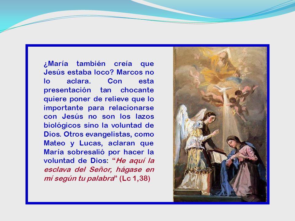 4. Respuesta a los familiares (3,40-45) Se presenta el grupo de familiares que venían para llevárselo. Jesús sólo reconoce como familiares a los que h