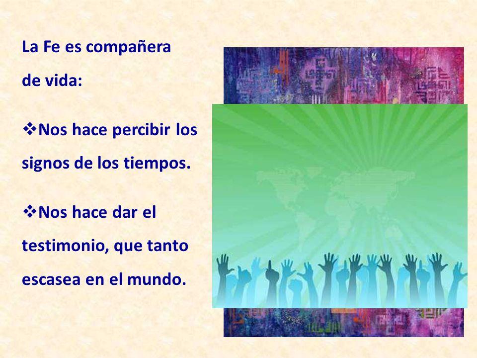 Sustentados por la fe, miramos con esperanza a nuestro compromiso en el mundo