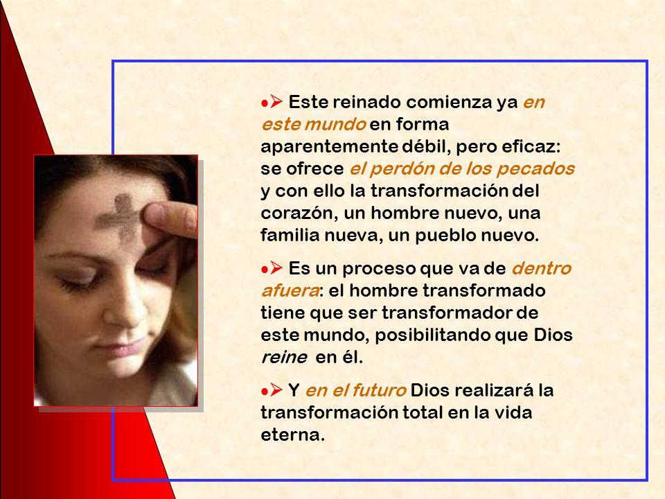 Jesús anuncia la inminencia del Reino de Dios, es decir, que Dios ya va a comenzar a reinar y, como consecuencia, la necesidad de que los hombres acoj