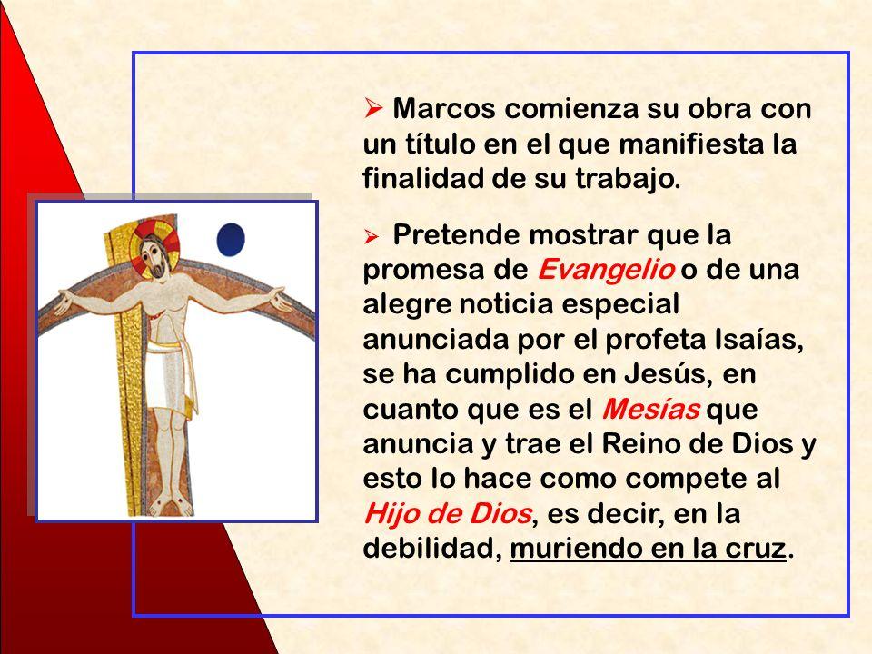 (Comienzo del) EVANGELIO DE JESÚS, MESÍAS, HIJO DE DIOS (1,1)