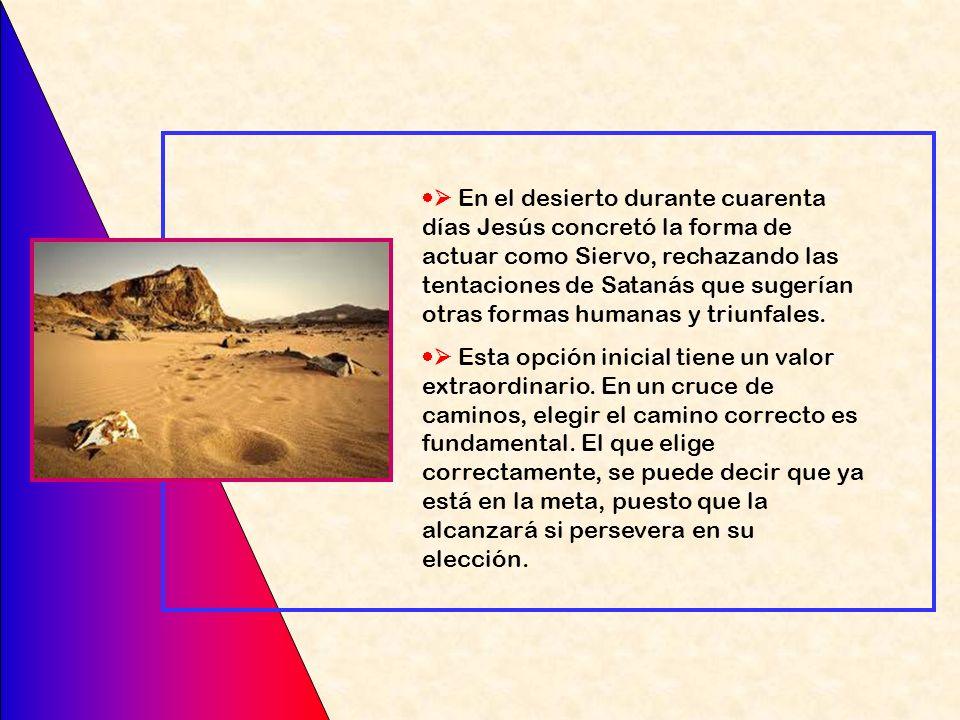 Después de la unción mesiánica, en la que Jesús recibe el Espíritu Santo que lo guiará en la misión, Marcos escribe: A continuación, el Espíritu lo em