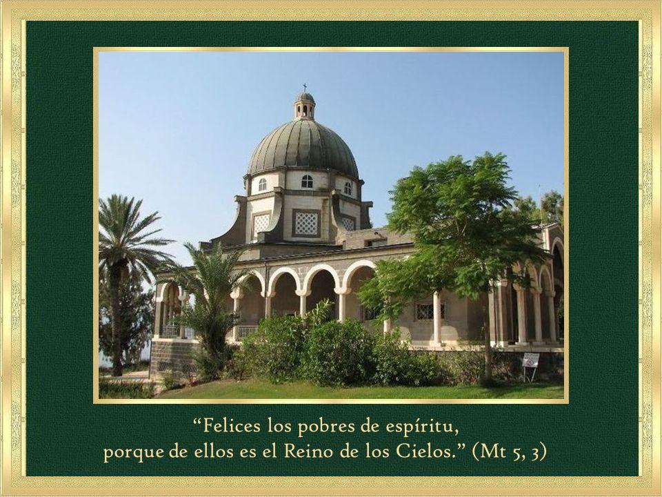 Felices los pobres de espíritu, porque de ellos es el Reino de los Cielos. (Mt 5, 3)
