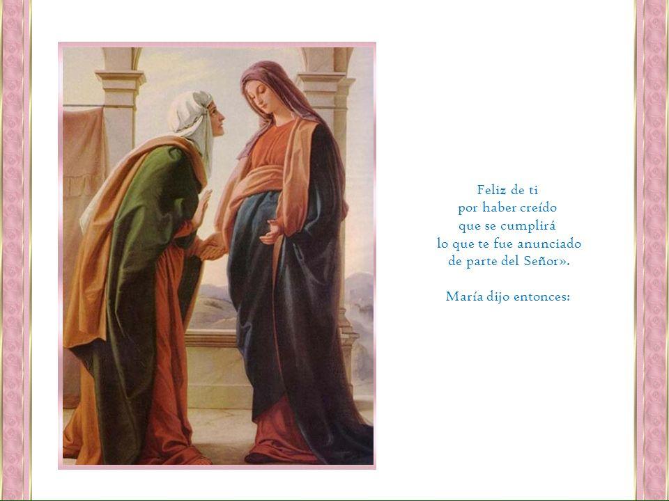 ¿Quién soy yo, para que la madre de mi Señor venga a visitarme.
