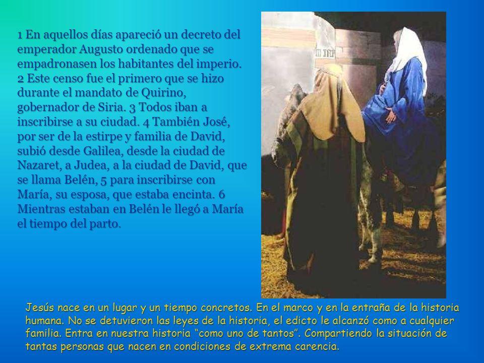 El nacimiento de Jesús nos invita a tod@s a bajar de nuestros engreimientos y a inclinarnos ante un niño. Quien quiera visitar en Belén el lugar del n