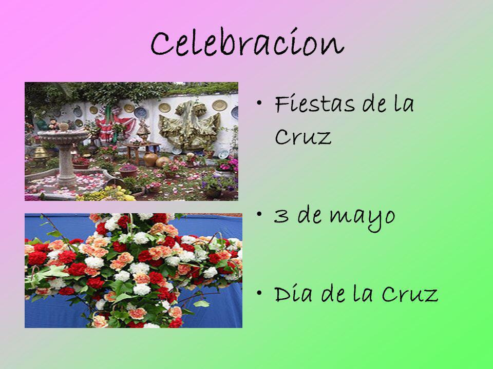 Celebracion Fiestas de la Cruz 3 de mayo Dia de la Cruz