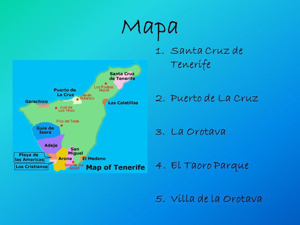 Mapa 1.Santa Cruz de Tenerife 2.Puerto de La Cruz 3.La Orotava 4.El Taoro Parque 5.Villa de la Orotava